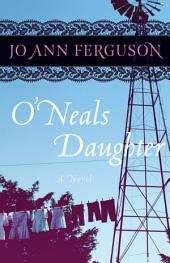 O'Neal's Daughter: A Novel