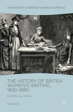 The History of British Women's Writing, 1830-1880