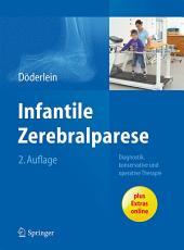 Infantile Zerebralparese: Diagnostik, konservative und operative Therapie, Ausgabe 2