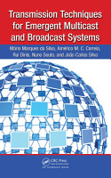 Transmission Techniques for Emergent Multicast and Broadcast Systems PDF