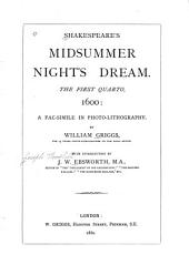 Shakespeare's Midsummer Night's Dream: The First Quarto, 1600 : a Fac-simile in Photo-lithography