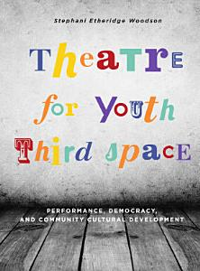 Theatre for Youth Third Space PDF