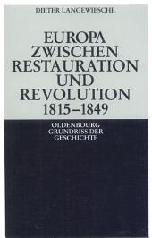 Europa zwischen Restauration und Revolution 1815-1849: Ausgabe 5