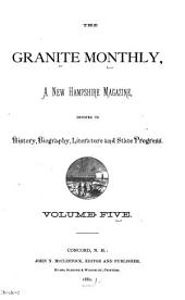 The Granite Monthly: Volume 5