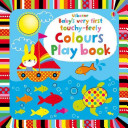 Baby s Very First Touchy Feely Colours Play Book