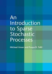 An Introduction to Sparse Stochastic Processes