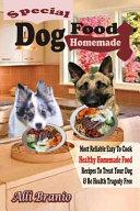 Special Dog Food Homemade