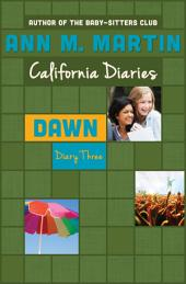 Dawn: Diary Three