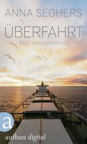 Überfahrt: Eine Liebesgeschichte