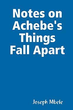 Notes on Achebe s Things Fall Apart PDF