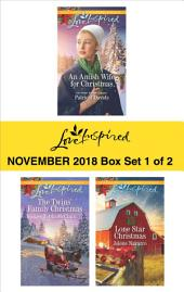 Harlequin Love Inspired November 2018 - Box Set 1 of 2: An Amish Wife for Christmas\The Twins' Family Christmas\Lone Star Christmas