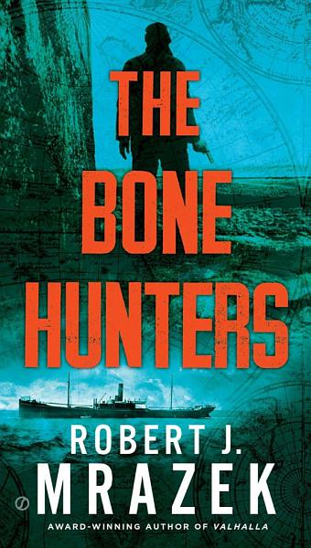Download The Bone Hunters Book