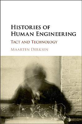 Histories of Human Engineering