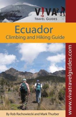 Ecuador  Climbing and Hiking Guide PDF