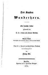 Des Knaben Wunderhorn: alte deutsche Lieder. Mit Registern über sämmtliche Werke der ersten und letzten Ausgabe, Band 4