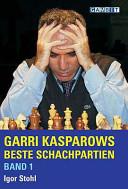 Garri Kasparows Beste Schachpartien PDF