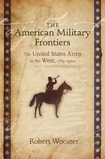 The American Military Frontiers PDF