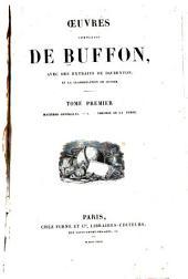 Oeuvres completes de Buffon: avec des extraits de Daubenton et la classification de Cuvier, Volume1