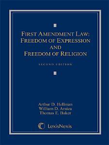 First Amendment Law  Freedom of Expression   Freedom of Religion PDF