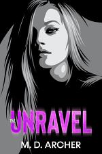The Unravel