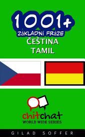 1001+ Základní Fráze Čeština - Tamil