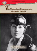 The mysterious disappearance of Amelia Earhart