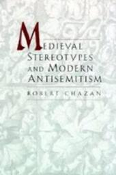 Medieval Stereotypes and Modern Antisemitism