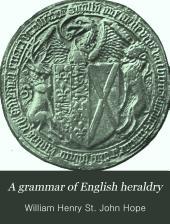 A Grammar of English Heraldry