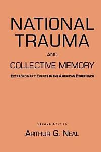 National Trauma and Collective Memory PDF