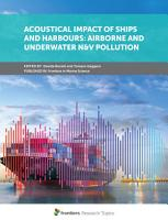 Acoustical Impact of Ships and Harbours  Airborne and Underwater N V Pollution PDF