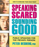 Speaking Scared  Sounding Good