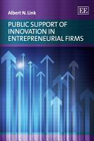 Public Support of Innovation in Entrepreneurial Firms PDF
