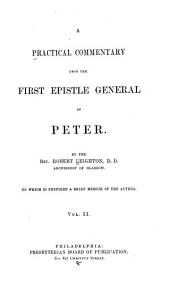 A Practical Commentary on the First Epistle of St. Peter: Volume 2