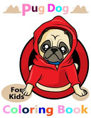 Pug Dog For Kids Coloring Book