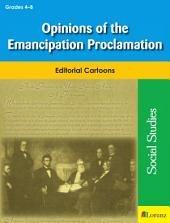Opinions of the Emancipation Proclamation: Editorial Cartoons
