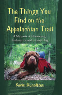 The Things You Find on the Appalachian Trail