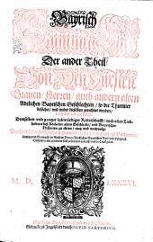 Bayrisch Stammen-Buch: Von Den Fürsten, Graven, Herren auch andern alten Adelichen Bayrischen Geschlechten ... noch der zeit im Leben. 2