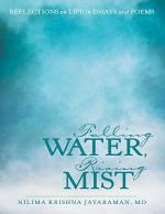 Falling Water, Rising Mist: Reflections on Life in Essays and Poems
