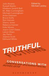 Truthful Fictions Conversations With American Biographical Novelists Book PDF