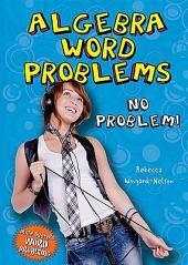 Algebra Word Problems: No Problem!