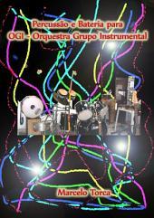 Percussão E Bateria Para Ogi Orquestra Grupo Instrumental