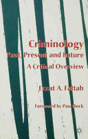Criminology Past Present And Future
