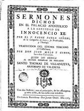 Sermones dichos en el Palacio Apostolico a la Santidad de Innocencio XII