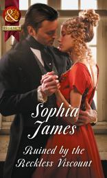 Ruined By The Reckless Viscount (Mills & Boon Historical)