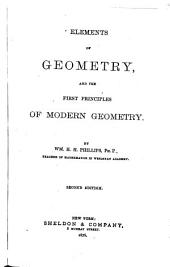 Elements of Geometry and the First Principles of Modern Geometry