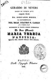 Gerardo di Nevers ballo in cinque atti composto e diretto da Giovanni Briol