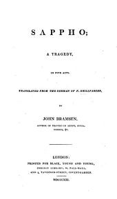 Sappho; a tragedy ... translated ... by J. Bramsen