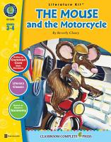 The Mouse and the Motorcycle   Literature Kit Gr  3 4 PDF