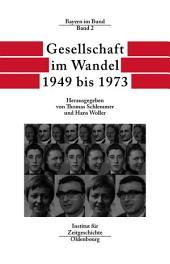 Gesellschaft im Wandel 1949 bis 1973
