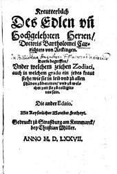 Kreutterbuch des Edlen und Hochgelerten Herren Doctoris Bartholomei Carrichter's von Reckingen ...